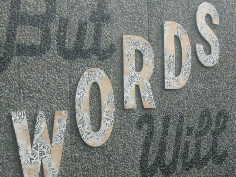 words will
